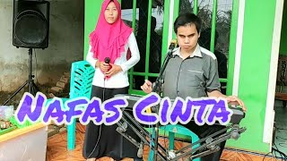 🔵Duet yang Apik.. NAFAS CINTA - Iqbal & Lia