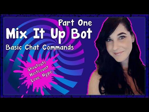 MIX IT  UP BOT TUTORIAL | BASIC CHAT COMMANDS (shoutout, Hostcount, Love, Hype)