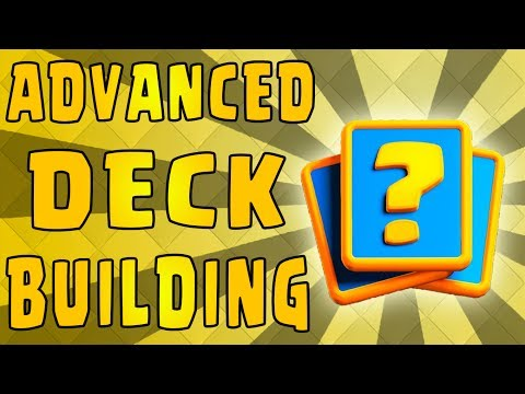 How to Build the Best Decks - Pro Deck Building Guide - Clash Royale