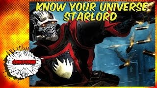 Star Lord - Know Your Universe - Guardians of The Galaxy Month!