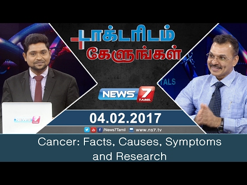 Cancer: Facts, Causes, Symptoms and Research | Doctoridam Kelungal | News7 Tamil