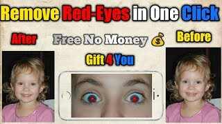 How to Remove Red-Eyes in one click on Android Mobile, Without any Photoshop Gift 4 You
