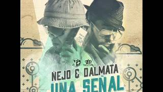 Ñejo y Dalmata - Señal de Vida YouTube Videos