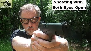 How to Shoot with Both Eyes Open