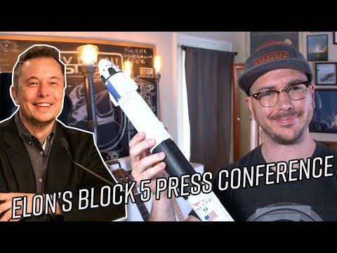 Pre block 5 launch discussion and recap (Elon's press conference notes)