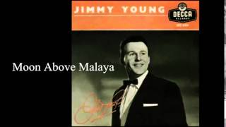 Moon Above Malaya (China Nights) - Jimmy Young