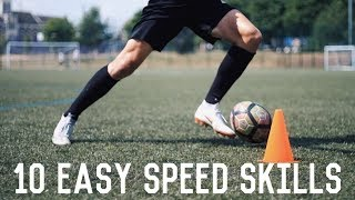 10 Easy Speed Dribbling Moves To Beat Defenders | Easy Match Skills Tutorial