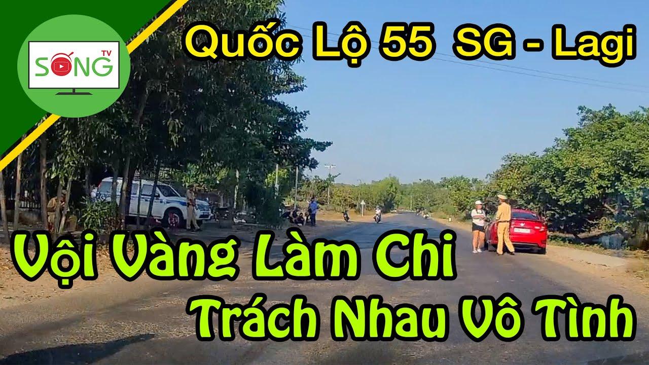🔴Quốc Lộ 55, Sài Gòn đi Lagi | Sống TV