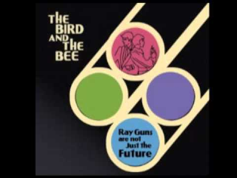 The Bird and The Bee - Baby