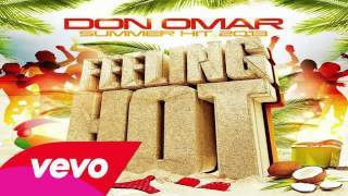 Don Omar - Feeling Hot (Original) (Con Letra) ★ESTRENO 2013★ IPAUTA
