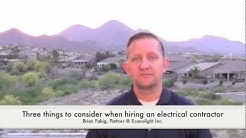 Three things to consider when hiring an electrical contractor