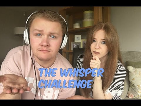 The Whisper Challenge  Kyle & Clare
