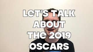 My Thoughts On The 2019 Oscars