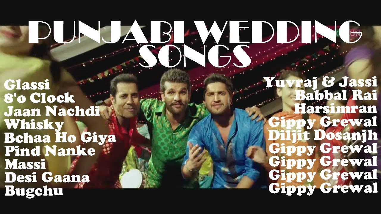 greatest wedding dance songs jukebox punjabi wedding songs super hit punjabi dance songs