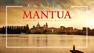 Amazing MANTUA