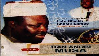 Download Video ITAN ANOBI MUSA - Late Sheikh Shazili Zambo (Hasibunallah) MP3 3GP MP4