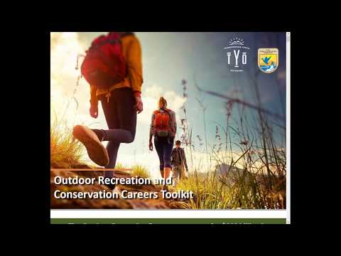 Outdoor Recreation and Conservation Careers Toolkit Webinar