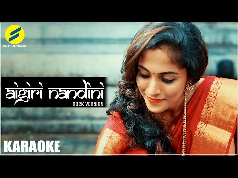 Aigiri Nandini Rock Version | Karaoke | Nakshatra Productions