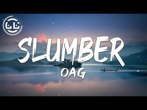OAG - Slumber (Lyrics)