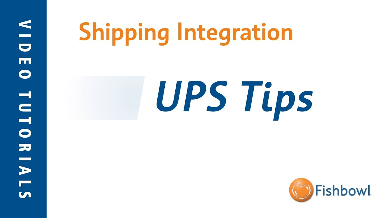 7 UPS WorldShip Tips and Tricks | Fishbowl Blog
