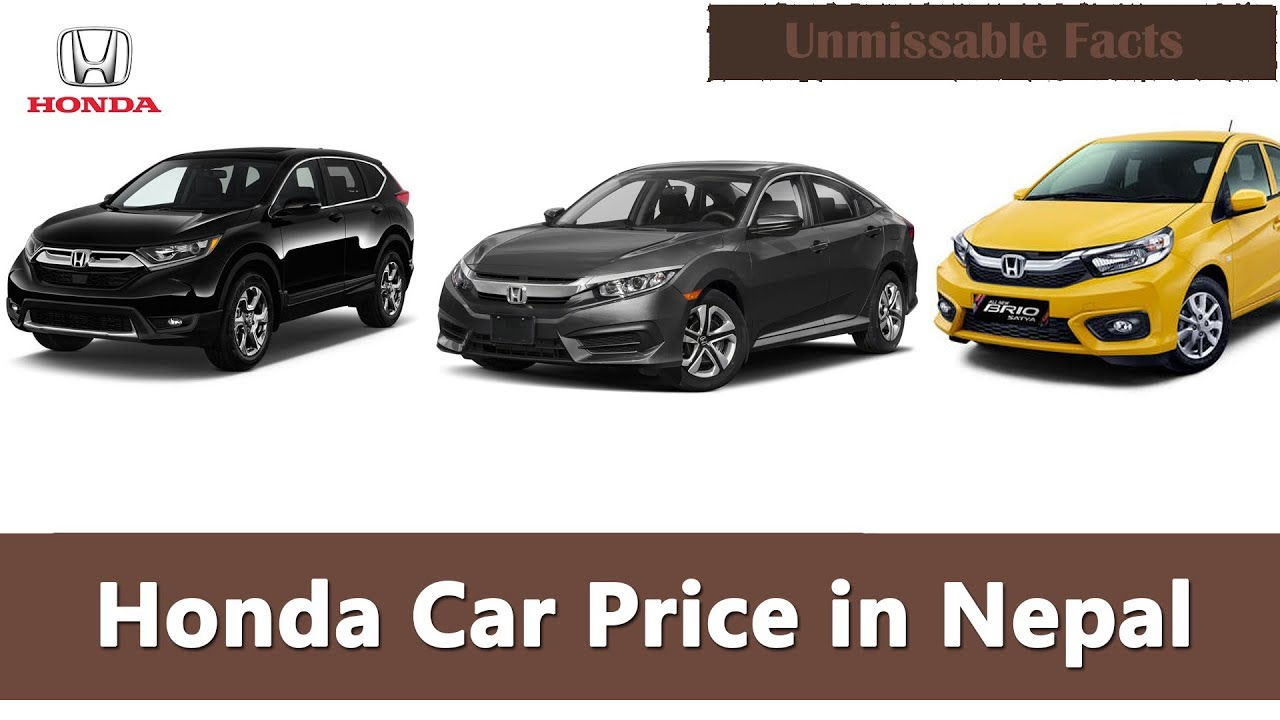 Honda Car Price In Nepal 2019 Youtube