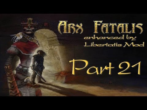 Arx Fatalis | Part 21 - Der Bewahrer [German/Enhanced/Let's Play]
