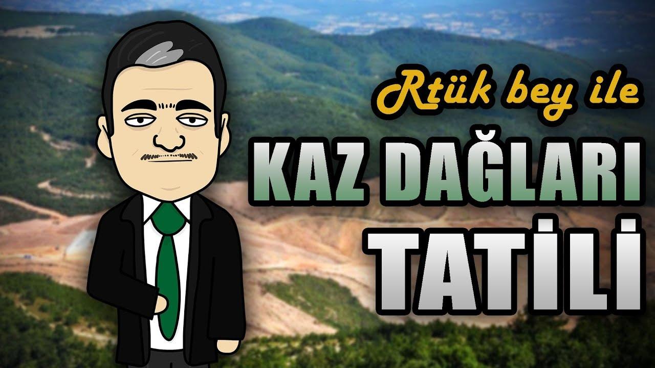 Rtük bey ile Kaz Dağları Tatili   Özcan Show