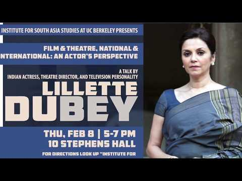 Lillette Dubey | Film and Theatre, National and International: An Actor's Perspective