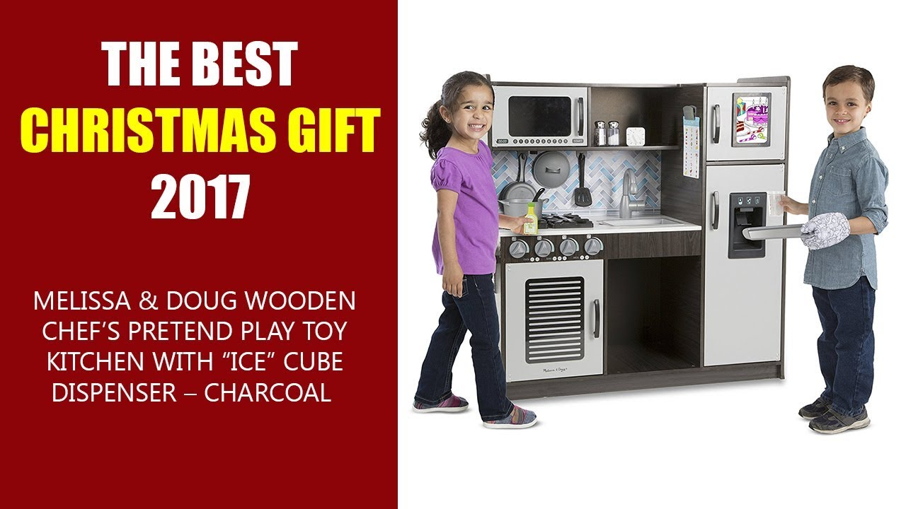 The Best Christmas Gift 2017 Melissa Doug Wooden Chef S Pretend Play Toy Kitchen