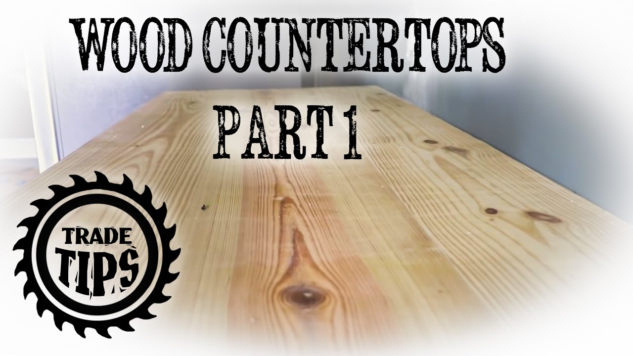 How To Waterproof Wood Countertop Building A Wood Countertop From 2x10 S Part 1 Trade Tips