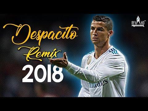 Cristiano Ronaldo ► •Despacito• Remix 2018 🔥  ► CR7 Skills,Goals&Assists HD⚽