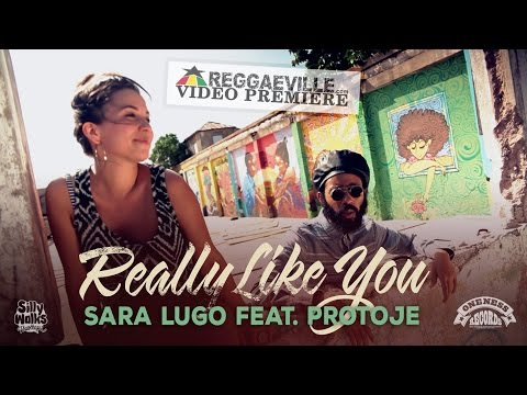 Sara Lugo feat. Protoje - Really Like You [ 2014]