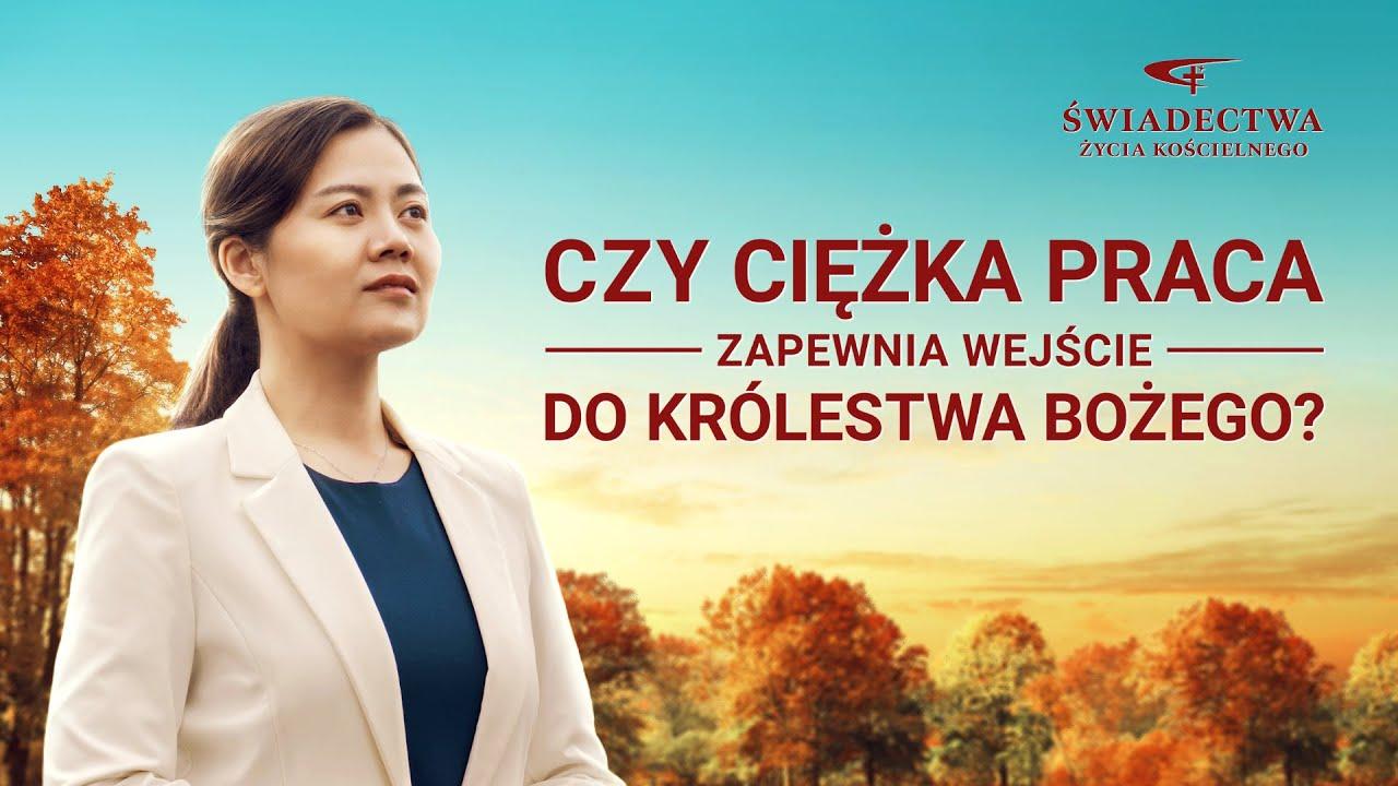 """Świadectwo wiary 2020   """"Czy ciężka praca zapewnia wejście do Królestwa Bożego?"""" (Dubbing PL)"""