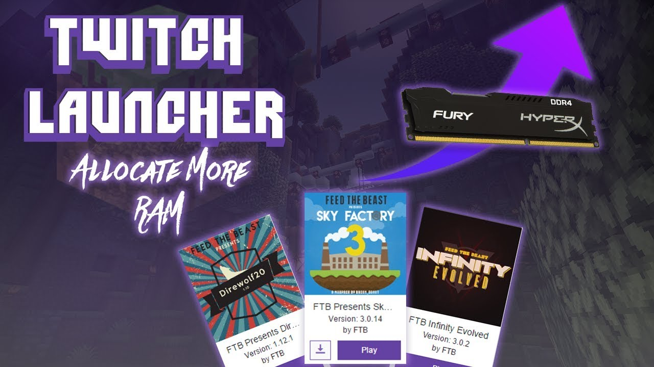 Twitch Launcher: Allocate More Ram to Modpacks - TUTORIAL