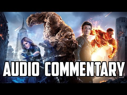 Fantastic Four (2015) Audio Commentary