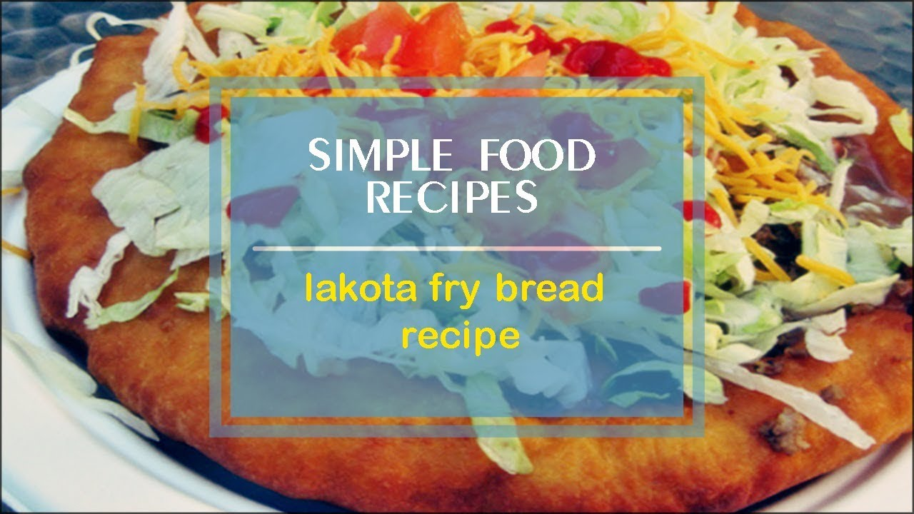 Lakota fry bread recipe youtube lakota fry bread recipe simple food recipes forumfinder Image collections