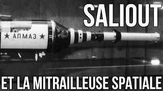 SALIOUT ET LA MITRAILLEUSE SPATIALE