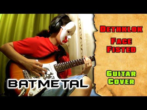 Batmetal / Dethklok - Face Fisted (guitar cover by mike_KidLazy)