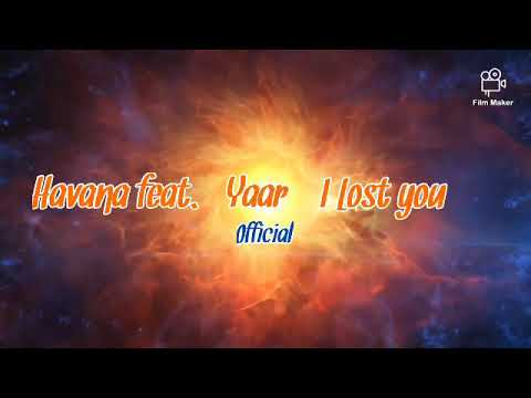 Havana feat. Yaar - I Lost you (1 hour)