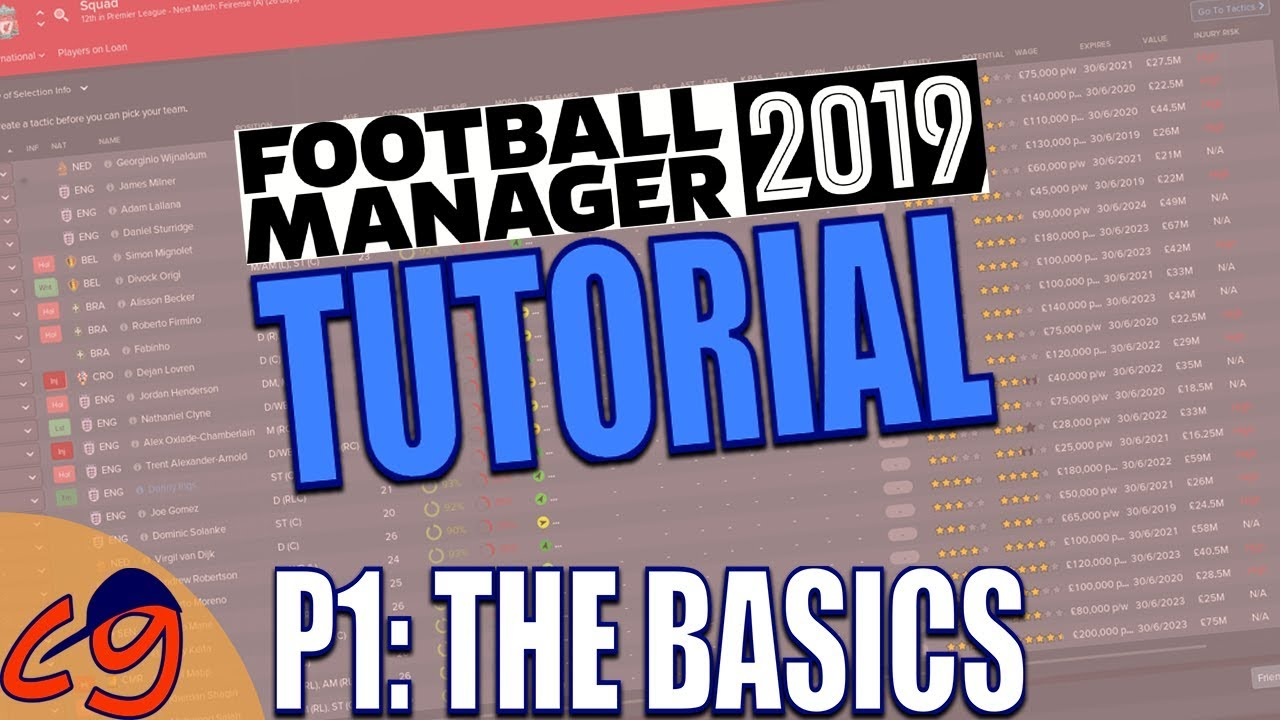 FOOTBALL MANAGER 2019 TUTORIAL | Part 1 - THE BASICS