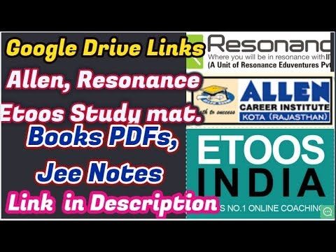 [Google Drive Links] Free IITJEE Study Materials, Exercise Sheets, DPPs,  Chapterwise notes  etc