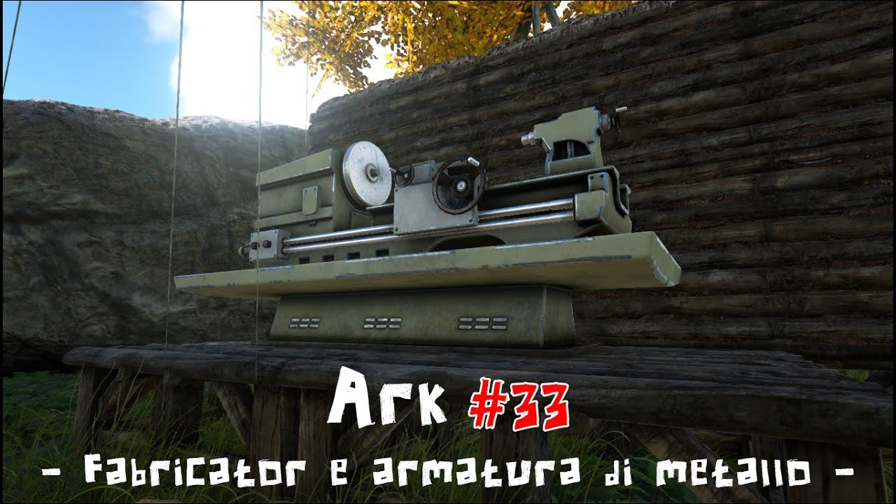 Ark Survival Evolved - Gameplay ITA #32 - Fabricator e ...