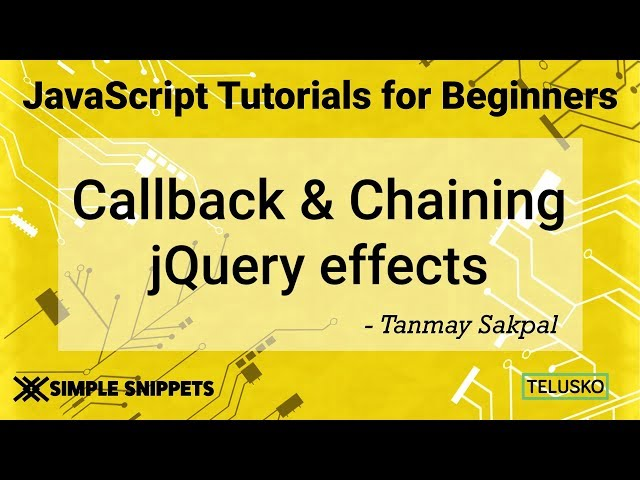#43 Callback and Chaining in JQuery Effects