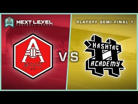 ARSENALFANTV FC vs #ACADEMY! | PLAY-OFF SEMI-FINAL 1 | NEXT LEVEL FOOTBALL LEAGUE