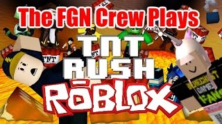 The FGN Crew Plays: ROBLOX - TnT Rush (PC)