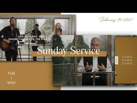 Ephesians 1:3 - Sunday Service | February 14, 2021