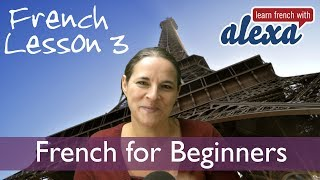 Learn French With Alexa Lesson 3 - Beginners