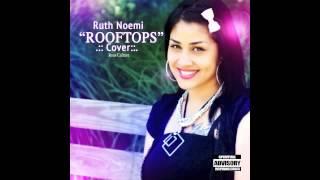 Ruth Noemi- Rooftops (Jesus Culture)