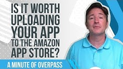 Is it worth uploading your app to the Amazon App Store?