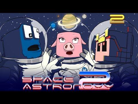 Space Astronomy 2 - Ep.2 - Los comienzos son duros